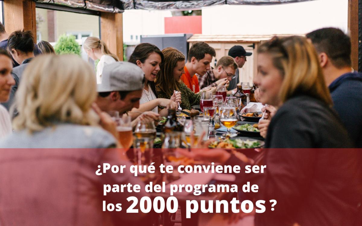 ¿Por qué te conviene el programa de restaurantes de 2000 puntos?