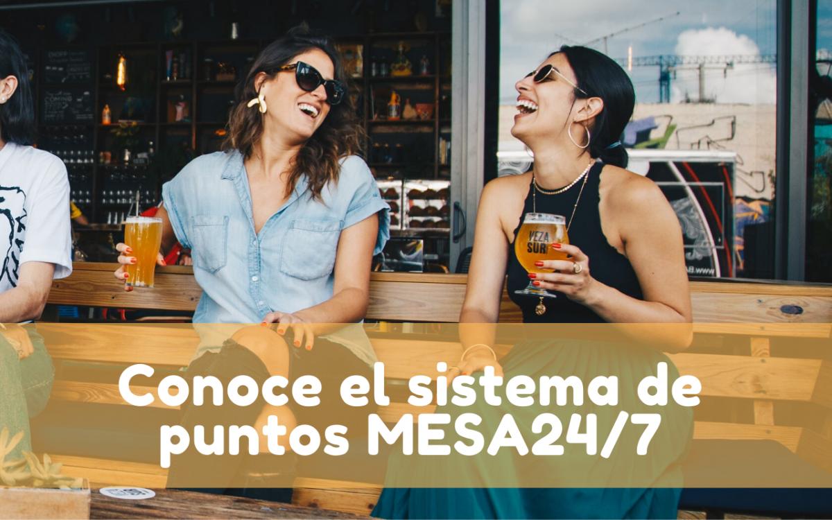 ¿Cómo beneficia el sistema de puntos MESA24/7 a tus clientes?